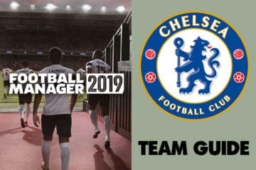 Football Manager 2019 Chelsea: Team guide, building blocks, best young players & who to sell
