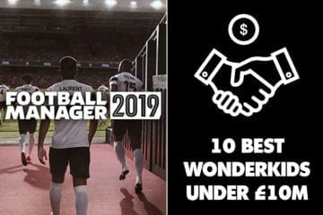 FM19 Cheap Wonderkids: 10 of the best high-growth players to sign for under £10m